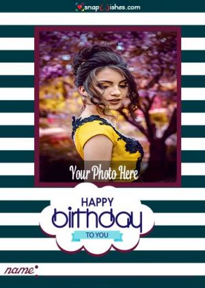 birthday-card-with-photo-editing-free